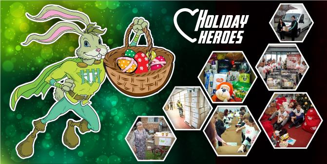 Holiday Heroes ще помогнат на семейтва в нужда и този Великден